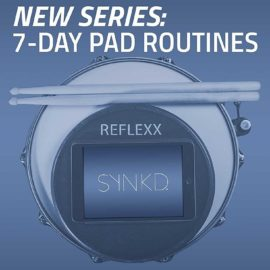 7-Day Practice Pad Routines