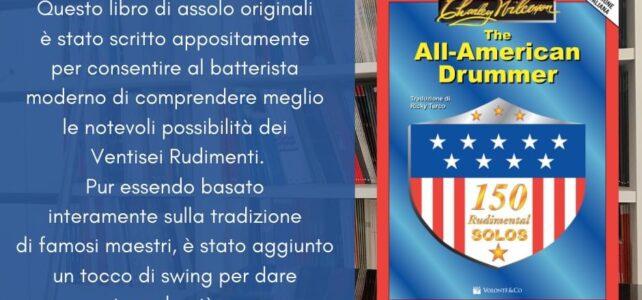 THE ALL-AMERICAN DRUMMER (Edizione Italiana – 150 rudimental solo)