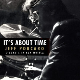 It's About Time – Jeff Porcaro – The Man and His Music